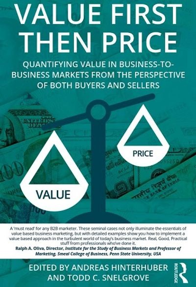 Value First Then Price Value Selling Value Pricing Todd Snelgrove