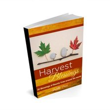 Harvest Blessings - 30 Meditations from around the world blessing Mother Earth and her bounty.