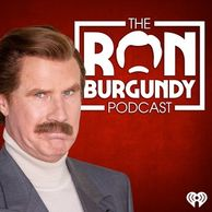 Ron Burgundy Podcast, Will Ferrell
