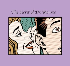 The secret of Dr. Monroe escape room