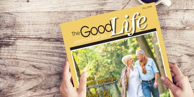 The Good Life magazine, catering to the interests of active adults.