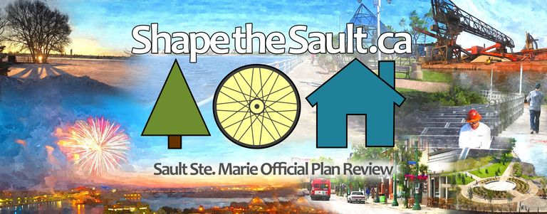 Shape the Sault - Sault Ste. Marie Official Plan Review.