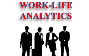 Work-Life Analytics is using science and math to better explain-predict-improve Work-People-Environment interactions