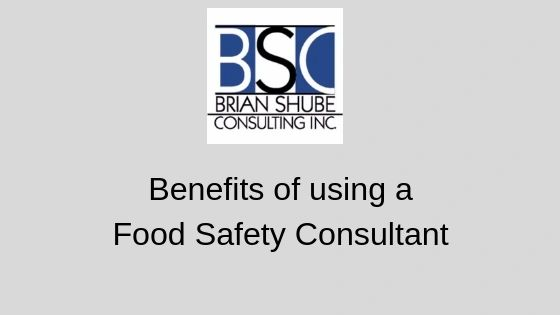 Benefits of using a Food Safety Consultant