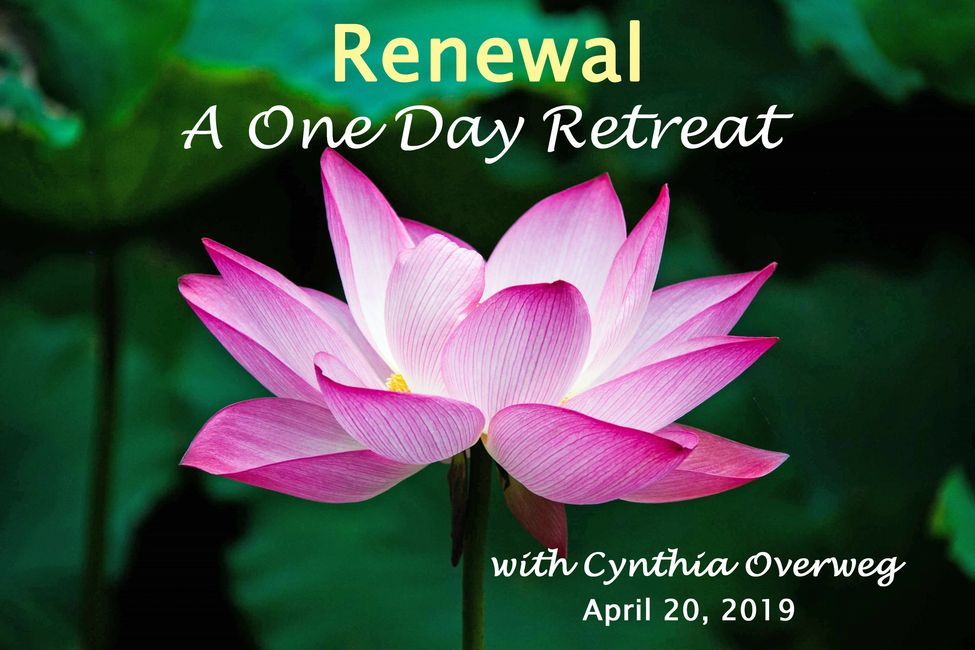 Renewal A One Day Retreat April 2019