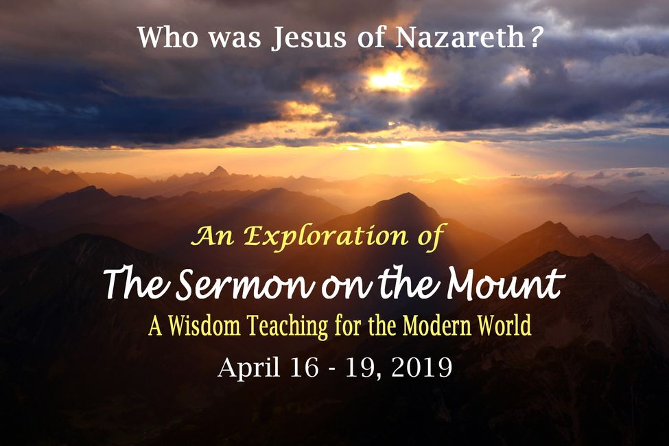 Who was Jesus of Nazareth? An Exploration of The Sermon on the Mount: A Wisdom Teaching