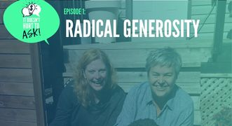The cover page for Episode One: Radical Generosity features host Cathy Mann and Guest Sharon Avery.