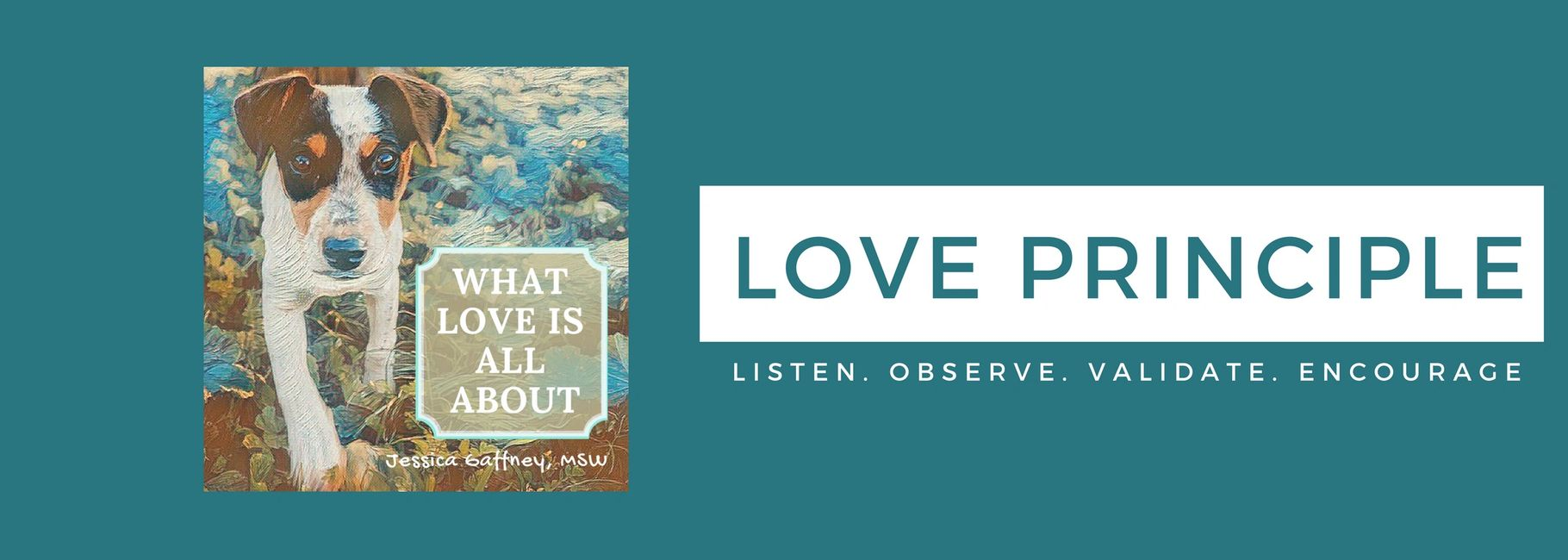 Jessica Gaffney, What Love is all about, Author Love Principle. Family counseling.