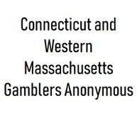 CONNECTICUT & WESTERN MASSACHUSETTS Gamblers Anonymous