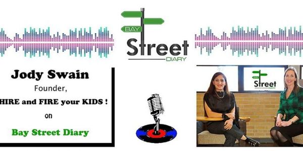 bay street diary hire and fire your kids interview