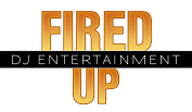 Fired Up DJ Entertainment