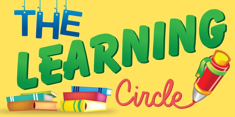Welcome to The Learning Circle!