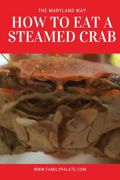 Ho eat a steamed crab, steamed crabs, blue crabs, how to eat cab legs, how to eat crab claws
