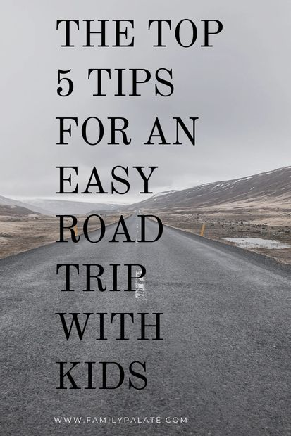 road trip with kids, vacation with kids, easy road trip with kids,