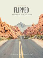 Flipped, screenplay, Chad Israel, chadisrael