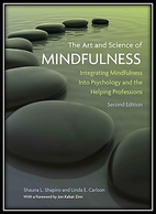 "The Art and Science of Mindfulness"" by Shauna L. Shapiro, Make Changes in Your Life FROM WITHIN"