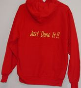 Just Dune It!! Embroidered Sweatshirts. These hoodie sweatshirts are offered in S-3XL.