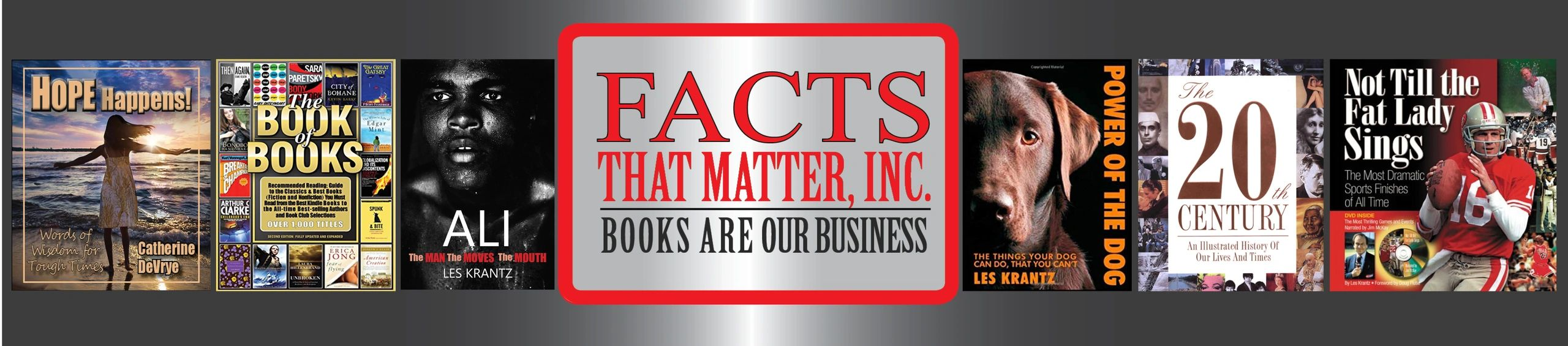 Facts That Matter Facts That Matter, Inc Les Krantz