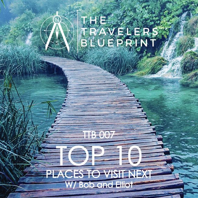 Croatia, Top 10 Travel, Countries, World, The Travelers Blueprint, Bob DiMenna and Elliot Shibley
