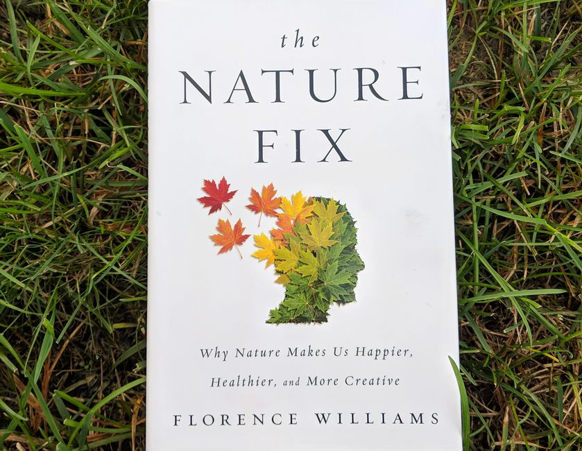 The Nature Fix, Florence Williams, Grass, Book, The Travelers Blueprint, Podcast, Health, Travel