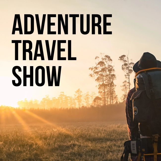 Adventure Travel Show The Travelers Blueprint Podcast Kit Parks Active World Older