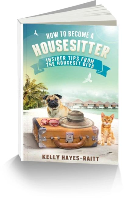 How to Become a Housesitter Kelly Hayes-Raitt World The Travelers Blueprint Podcast International