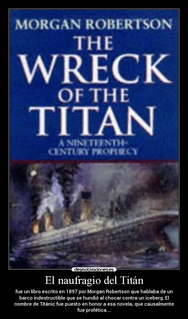 The Wreck of the Titan' (El Naufragio del Titán) es más que una curiosidad —escribió el editor Simon Hewitt — y en cuanto a su asombrosa premonición del Titanic, nadie puede decir a ciencia cierta si se trata de una extraña serie de coincidencias o si lo que actuó ahí fue algo mucho más enigmático