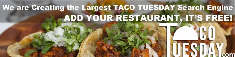 Add your restaurant to Taco Tuesday!