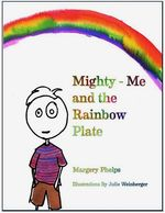 Mighty me and the rainbow plate