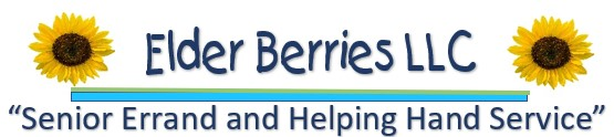 Elder Berries LLC  Senior Errand and Helping Hands Service
