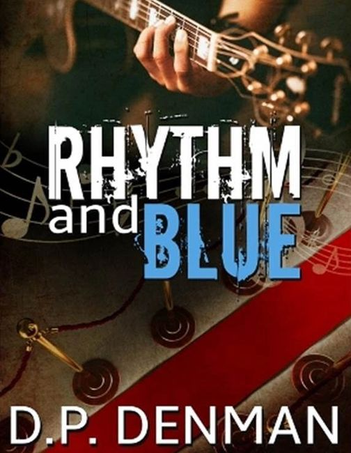 Rhythm and Blue, best-selling romance author DP Denman
