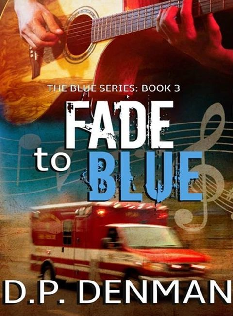 Fade to Blue, bestselling romance author DP Denman