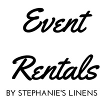 STEPHANIE'S LINENS AND MORE EVENT RENTALS & DESIGN