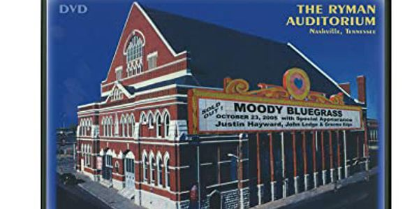 the ryman auditiorium, moody bluegrass