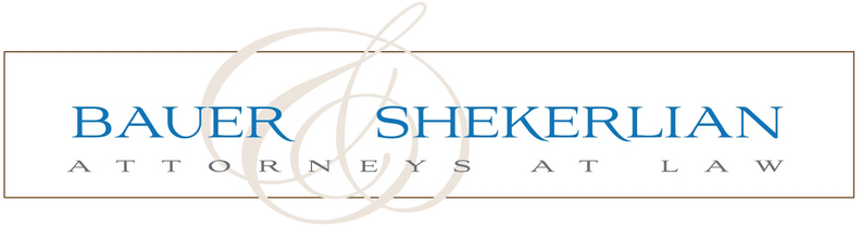 Welcome to the Law Office of Bauer & Shekerlian