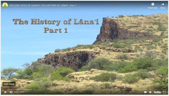 Historic Sites of Hawai'i: The History of Lāna'i – Part 1