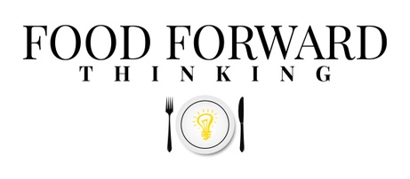 FOOD FORWARD thinking
