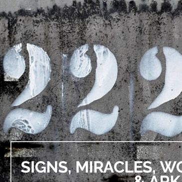 Signs, Miracles and Wonders, Ark of the Covenant, Rainbow, Faithful Witness   222 Bible Meaning
