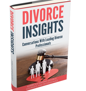 Divorce Insights: Conversations With Leading Divorce Professionals with Susan Guthrie