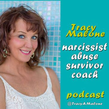 Tracy Malone Narcissist Abuse Survivor Coach Podcast with Susan Guthrie and Rebecca Zung