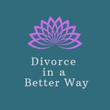 Divorce in a Better Way