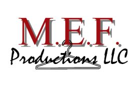 M.E.F. Productions LLC