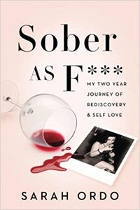 Sober as F*** by Sarah Ordo