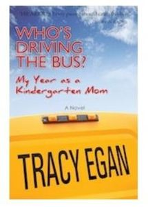 Who's Driving the Bus? by Tracy Egan