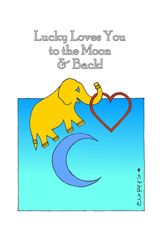 Lucky Loves You to the Moon and Back! Lucky the Golden Elephant by Eliot Raffit