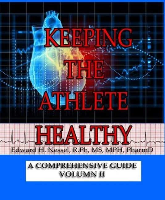 Keeping the Athlete Healthy vol II written by Dr. Ed Nessel adds cardio information to his first book as well as additional chapters. Published by Sage Words Publishing.
