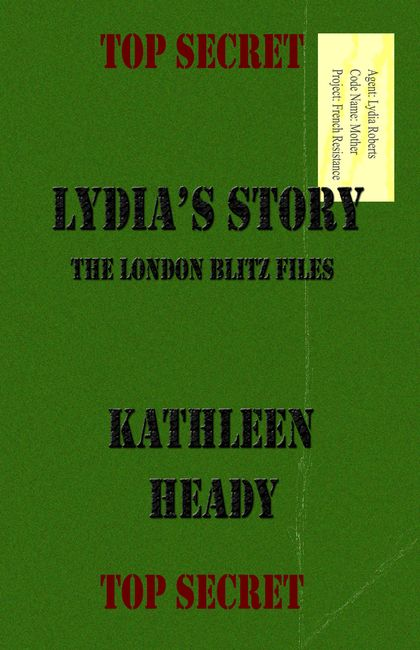 Lydia's Story written by Kathleen Heady, is a book about a woman finding her parents were spies for the allies during WW II