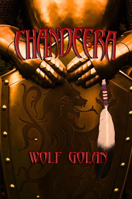 Chandeera, by Wolf Golan a futuristic novel about a Native American man that finds himself stranded on a foreign world, sci fi, native futurism, sage Words publishing.
