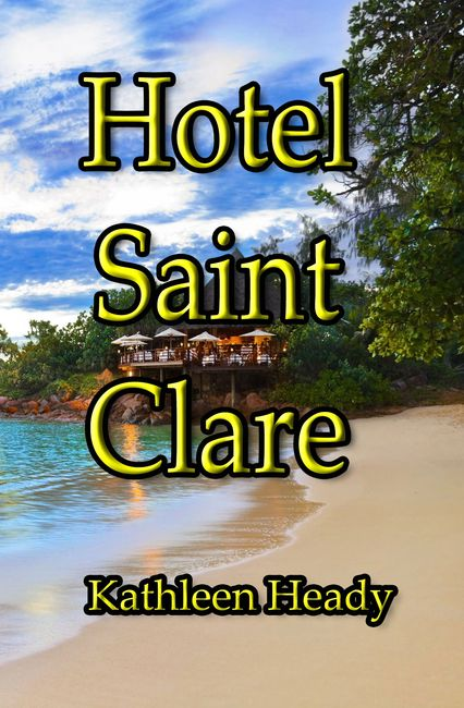 Kathleen Heady's second mystery book Hotel Saint Clare