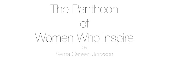 THE PANTHEON OF WOMEN WHO INSPIRE®